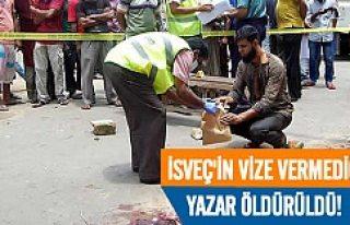 İsveç vize vermedi ülkesinde öldürüldü!