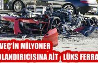 İsveçli milyoner dolandırıcının Ferrari'si...
