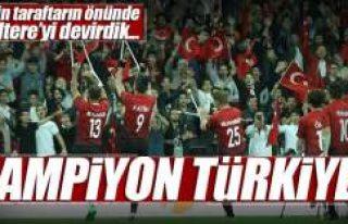 Şampiyon Türkiye!