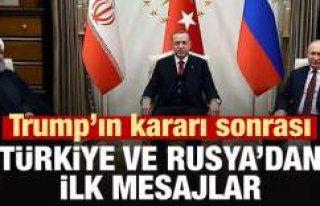 Trump'ın kararına Türkiye ve Rusya'dan...