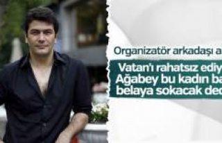 Vatan Şaşmaz 'Filiz Aker başımı belaya sokacak'...