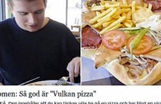 ''Vulkan Pizza'' İsveç'i...