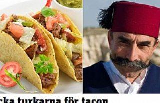 'Yediğiniz Tako İçin Türklere Teşekkür...