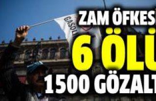 Zam bilançosu: 6 ölü, 1500 gözaltı
