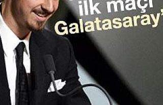 Zlatan İbrahimovic'in ilk maçı Galatasaray'la