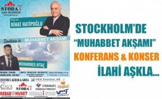 """Stockholm'de """"Muhabbet Akşamı"""" Konferans ve konser bir arada olacak"""