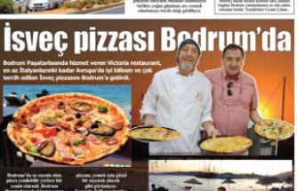 İsveç pizzaları  Bodruma'da