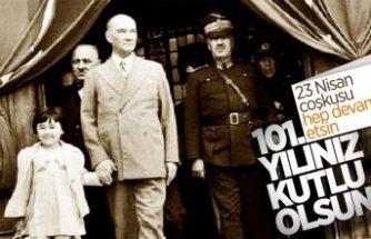 23 Nisan Ulusal Egemenlik ve Çocuk Bayramı 101 yaşında