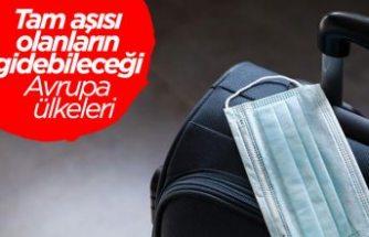 Aşılarını olan Türk vatandaşlarının Avrupa'da gidebileceği ülke sayısı artıyor