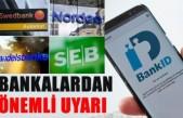 İsveç'te banka kullanıcılarına uyarı