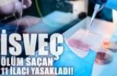 İsveç onlarca genci öldüren 11 ilacı yasakladı