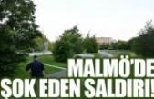 Malmö'de bir kadına şok eden saldırı