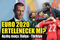 EURO 2020 ertelenecek mi?