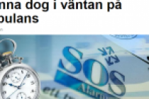 4 saat Ambulans bekleyen  İsveçli bayan, öldü