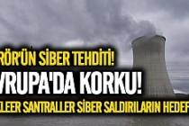 Avrupa'da nükleer santrallere karşı siber saldırı endişesi artıyor
