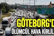Göteborg'da hava kirliliği öldürebilir!