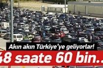 Gurbetçiler akın akın Türkiye'ye geliyor