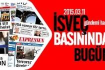 İsveç basını bugün neler yazdı? 11.03.2015