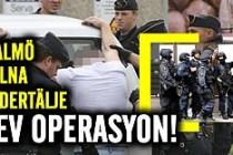 İsveç'te birçok noktada operasyon