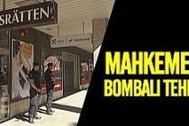 İsveç'te mahkemeye bombalı tehdit!