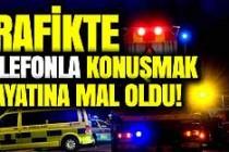 İsveç'te trafikte telefon kullanan sürücü can verdi
