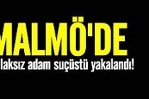 Malmö'de ahlaksızlığa tutuklama!