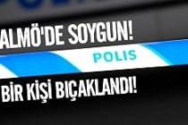 Malmö'de soygun bir kişi bıçaklandı!