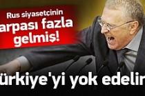 Rusya'dan küstah açıklama: Türkiye yok edilmeli