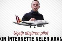 Uçağı düşüren pilot İnternette bakın ne aramış!