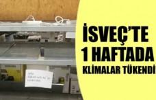 İsveç'te bir haftada tüm klimalar tükendi