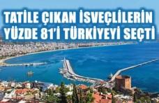 İsveçlilerin yüzde 81'i tatil için Türkiyeyi seçti