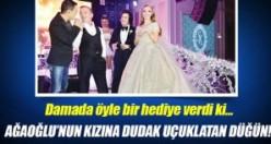 İşte Ağaoğlu'nun düğünü!