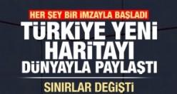 Sınırlar değişti! Türkiye yeni haritayı dünyaya yayınladı