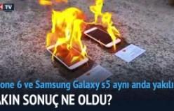 iPhone 6 ve Samsung Galaxy S5 aynı anda yakılırsa