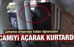 Çatışma ortasında kalan öğrencileri Camiyi açarak kurtardı