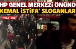 CHP Genel Merkezi önünde 'Kemal istifa' sloganları