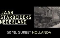 Hollanda'ya göçün 50.yılı belgeseli yayında