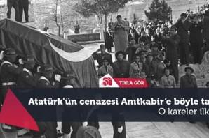 Atatürk'ün cenazesi Anıtkabir'e böyle taşındı