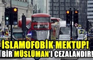 İslamofobik mektup: Bir Müslüman'ı cezalandır!