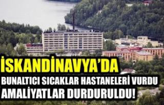 Aşırı sıcaklar Norveç'te hastaneleri vurdu
