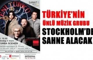 Yeni Türkü Stockholm'de sahne alacak
