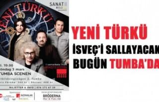 Yeni Türkü İsveç'i sallayacak - Biletler...