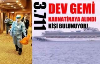 Dev gemide 3 bin 711 kişi karantinaya alındı