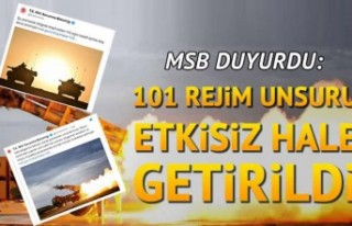 Milli Savunma Bakanlığı: 101 Rejim unsuru etkisiz...