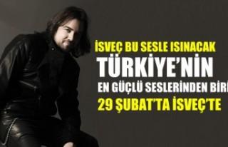 Türkiye'nin en güçlü seslerinden biri İsveç'te...