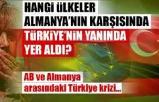 AB-Almanya arasındaki Türkiye krizinin perde arkası!