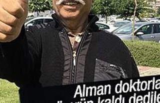 Almanya'da 2 ay ömür biçilen adamı Türk...