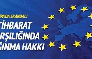 Avrupa'da skandal!