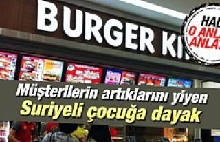 Burger King'de dayak yiyen Suriyeli çocuk konuştu