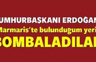 Erdoğan: Bulunduğum yeri bombaladılar